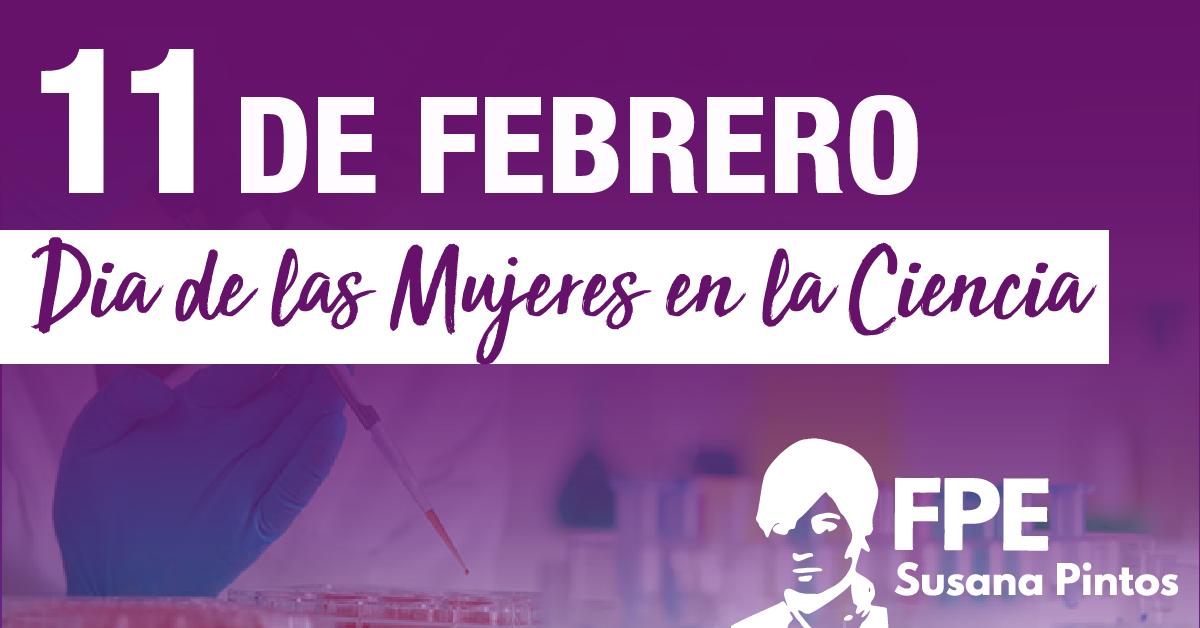 11 de Febrero – Día de la Mujer en la Ciencia